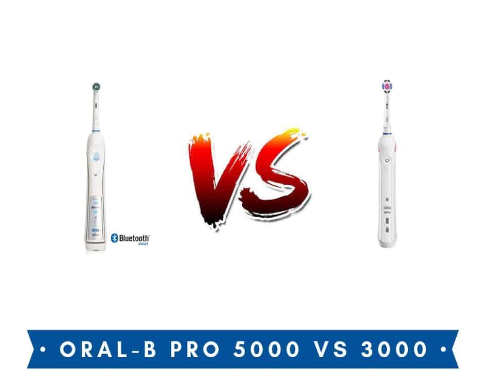 oral b pro 5000 vs 3000
