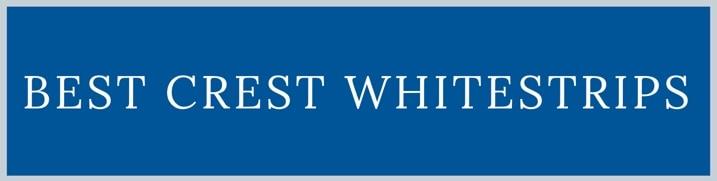 BEST CREST WHITE STRIPS
